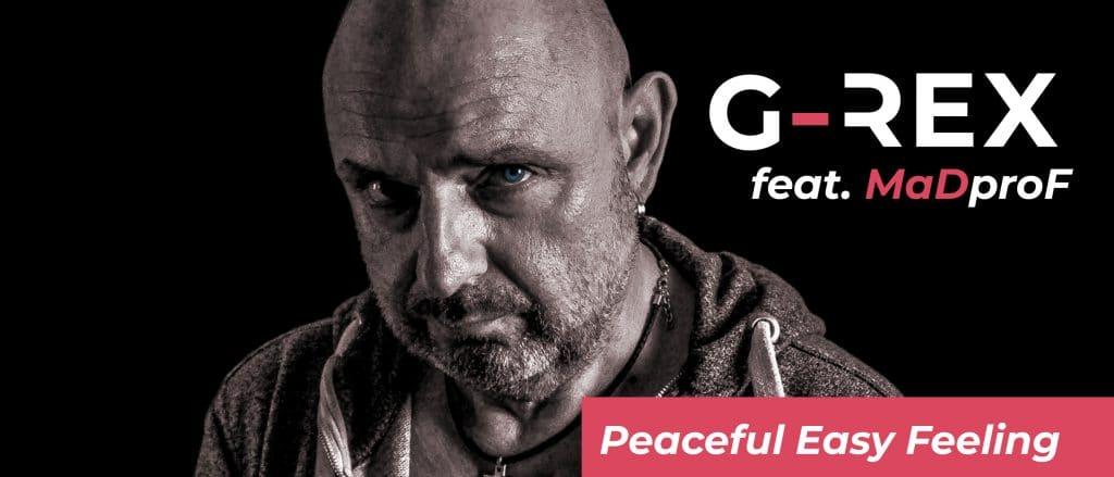 G-REX - Peaceful Easy Feeling